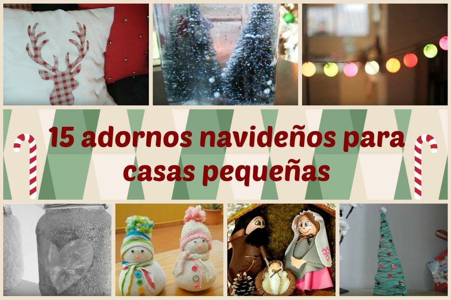 15 Adornos Navide Os Para Casas Peque As