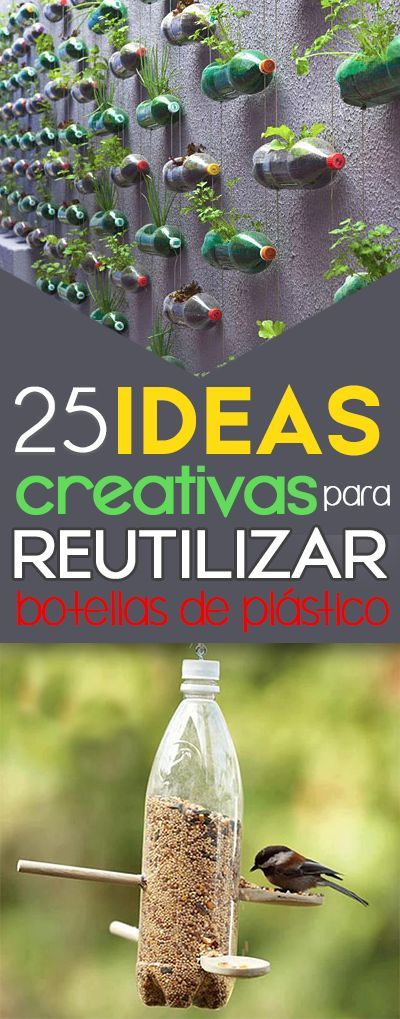 25 Ideas Creativas Para Reutilizar Botellas De Pl Stico