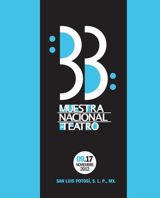 33 Muestra Nacional De Teatro 2012 By Instituto Potosino Bellas