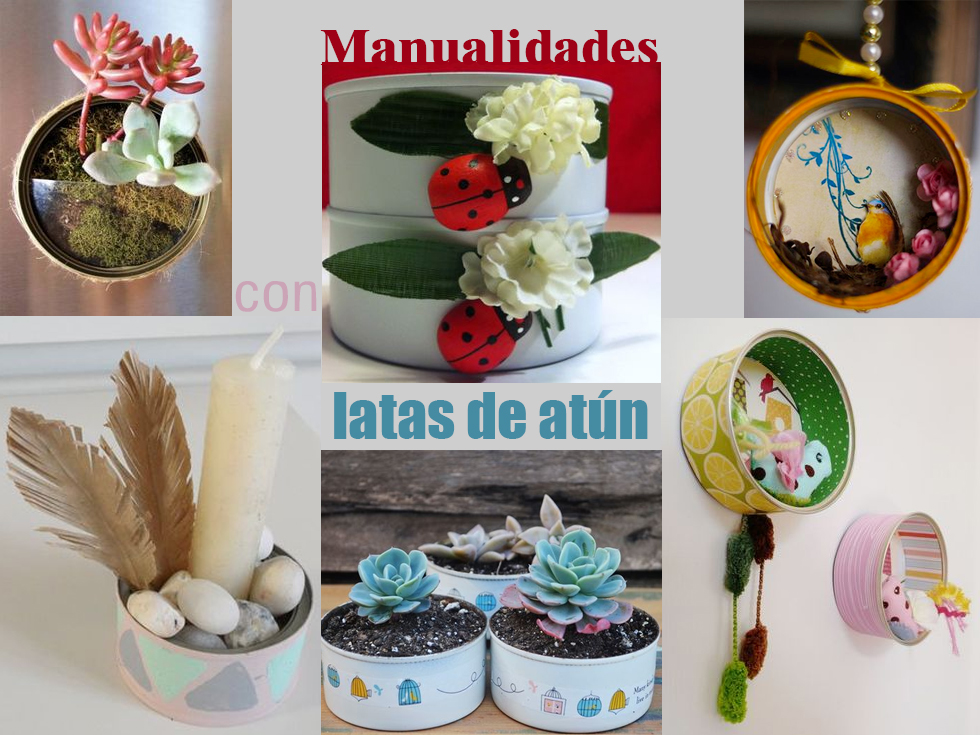 50 Manualidades Con Latas De At N