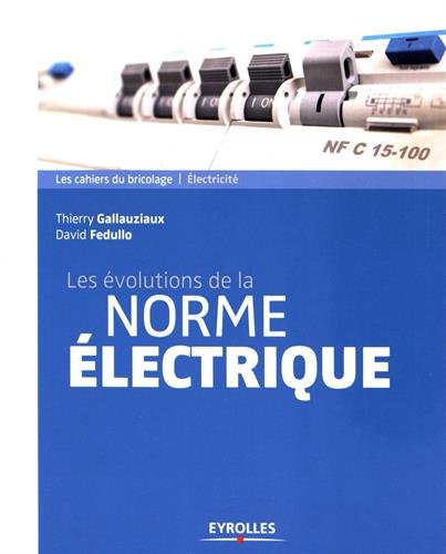 Amazon Fr Les Volutions De La Norme Lectrique Thierry