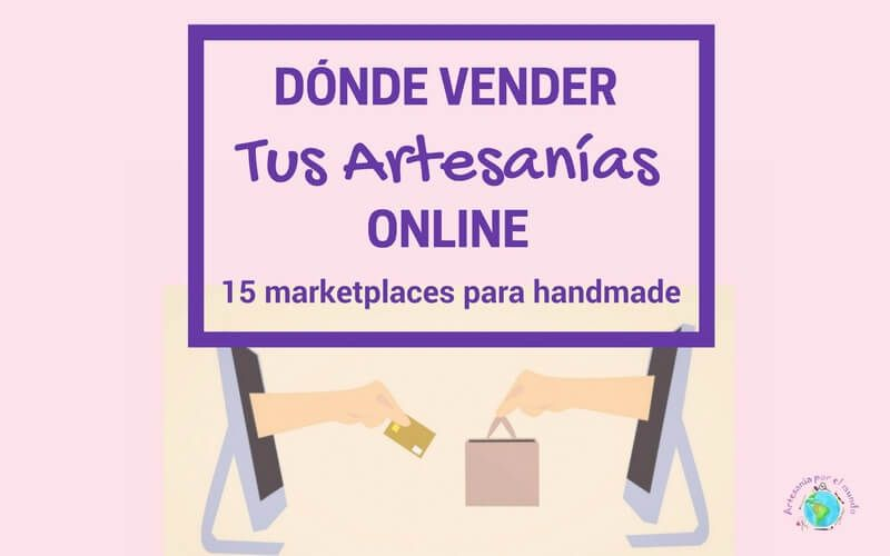 C MO VENDER TUS ARTESAN As EN INTERNET SIN INVERTIR