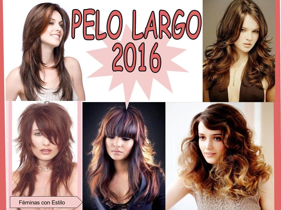 Cortes De Pelo Largo Para Mujer 2016 Hair Fashion Moda YouTube
