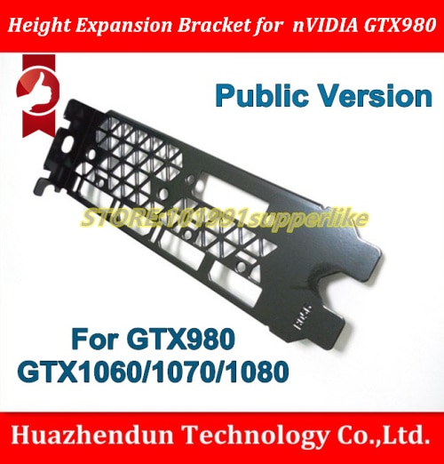 DEBROGLIE 1PCS Full Height Expansion Bracket For NVIDIA GTX980