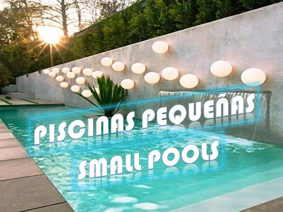 Piscinas Peque As Small Pools YouTube